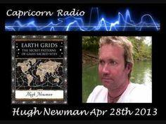 Earth Grids Megalithomania - Hugh Newman on   Capricorn Radio - 28th April 2013