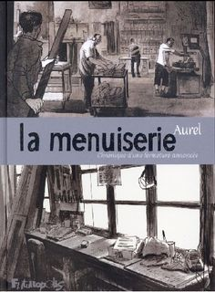 La Menuiserie (2016)  One shot
