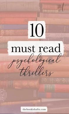 I am all about psychological thriller books! The more mind bending the better. Here are 10 must read psychological thrillers! I Love Books, New Books, Good Books, Books To Read, Book Suggestions, Book Recommendations, Reading Lists, Book Lists, Good Thriller Books
