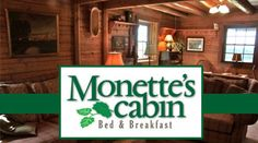Only $315 for a 3-night stay at the beautiful Monette's Cabin Bed & Breakfast!