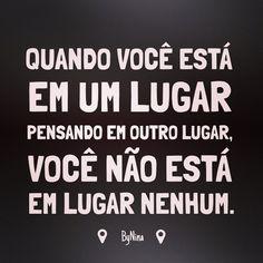 "@instabynina's photo: ""Esteja! Arte e frase ByNina #frases #presente #pensenisso #bynina #instabynina"""