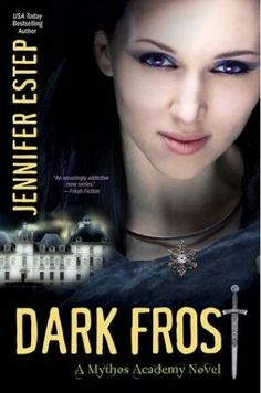 Dark Frost (Mythos Academy by Jennifer Estep - The Book Hookup Mythos Academy, Saga, Kensington Books, English, Paranormal Romance, Ya Books, Liking Someone, Book Nooks, Book Nerd