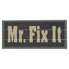 Mr. Fix It Wall Decor.