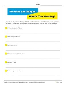 Free, printable activity where students use their own words to write what they think each proverb or adage means. Click here!