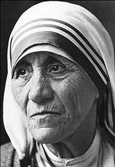 Madre Teresa de Calcuta, Monja Católica(1910-1997) Nacida Albanesa, nacionalizada India