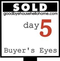 Great ideas for staging your home {even if you're not selling} DIY: 31 Days to a Staged Home :: Day 5, Buyer's Eyes via @Leslie Hoyt (Goodbye, house! Hello, home!)