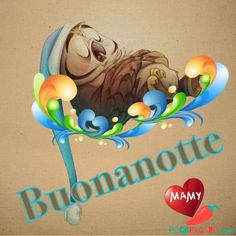 Belle di Buonanotte Immagini 756541185 New Years Eve Party, Good Morning Quotes, Good Night, Animals And Pets, Emoji, Facebook, Dolce, Gifs, Snoopy