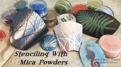 Stenciling with Mica Powders - Polymer Clay Tutorial
