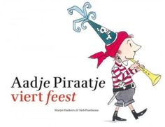 Lestips bij het prentenboek 'Aadje Piraatje viert feest' Sluit leuk aan bij kinderboekenweek 2014