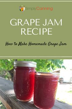 Grape Jam Recipe: both low sugar and full sugar versions of this delightful treat are included. Step by step directions. Jelly Recipes, Jam Recipes, Canning Recipes, Easy Dinner Recipes, Easy Meals, Homemade Grape Jelly, Sugared Grapes, Water Bath Canning, Jam And Jelly