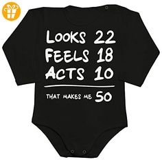 Looks 22, Feels 18, Acts 10 That's Makes Me 50 Baby Romper Long Sleeve Bodysuit Large - Baby bodys baby einteiler baby stampler (*Partner-Link)