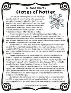 This easy to read, one page passage all about the three states of matter is perfect for science. It includes 10 multiple choice reading comprehension questions and an answer key. The passage explains the three states of matter: solid, liquid, and gas. 3rd Grade Reading Comprehension Worksheets, Reading Comprehension Passages, Comprehension Questions, Science Classroom, Teaching Science, Science Education, Teaching Resources, Chemical And Physical Changes, Chemical Change