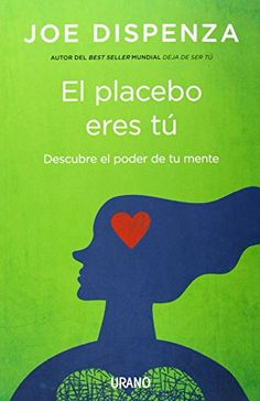 El placebo eres tú (Crecimiento personal) de Joe Dispenza https://www.amazon.es/dp/8479538821/ref=cm_sw_r_pi_dp_x_4Vw8xb7P2KR2Z