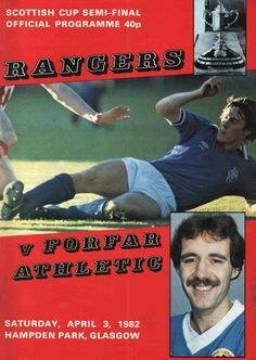 Rangers 0 Forfar Ath 0 in April 1982 at Hampden Park. The programme cover for the Scottish Cup Semi Final.