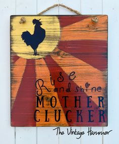 Painted Wood Signs, Rustic Wood Signs, Wooden Signs, Hand Painted, Wood Signs Sayings, Sign Quotes, Diy Wood Projects, Wood Crafts, Chicken Crafts