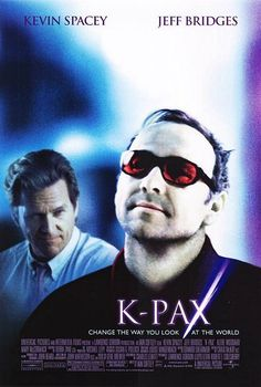 K-PAX is based on a novel and stars Jeff Bridges as a psychiatrist trying to figure out if his patient Kevin Spacey is an alien from another planet or just faking it. Fiction Movies, Sci Fi Movies, Hd Movies, Movies To Watch, Movies Online, Science Fiction, Movies 2019, Jeff Bridges, Kevin Spacey