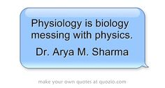 Physiology is biology messing with physics. This is why simply eating less or moving more does not lead to progressive weight loss - biological systems adapt to and counteract changes in energy availability and demand, physical systems don't.