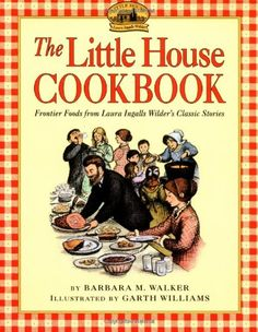 I love the Little House Books. This cookbook is fun!