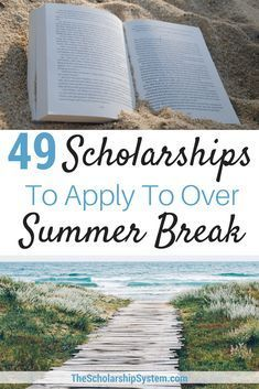 49 Scholarships To Apply To Over Summer Break - The Scholarship System Summer break is not a time to STOP thinking about college funding. Here are 32 scholarships to apply for over the summer break. Grants For College, Financial Aid For College, College Fund, College Planning, Online College, Education College, College Tips, College Checklist, College Dorms