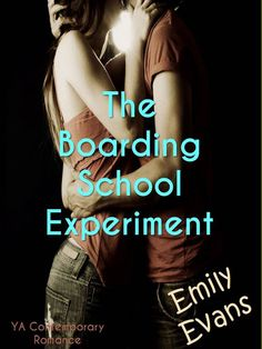 The Boarding School Experiment by Emily Evans