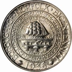 The 1936 Norfolk Bicentennial Half Dollar was issued to commemorate the 200th anniversary of the establishment of Norfolk, Virginia as a borough.