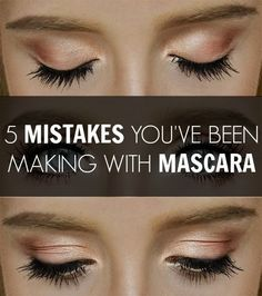Mascara - 5 mistakes you've been making! Read this and some of the other articles! Actually helpful!