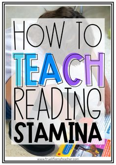 How To Teach Students To Build Reading Stamina True Life: I'm A Teacher Reading Lessons, Reading Resources, Reading Activities, Reading Skills, Guided Reading, How To Teach Reading, Reading Tips, Close Reading, Reading Classes