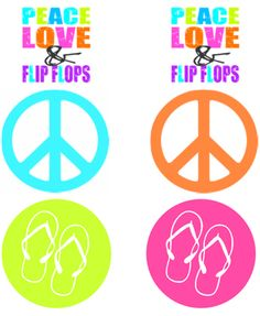 Meghily's: FREE PRINTABLES peace love and flip flops