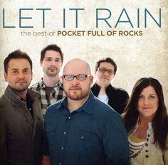 Pocket Full of Rocks - Let It Rain: The Best of Pocket Full of Rocks *
