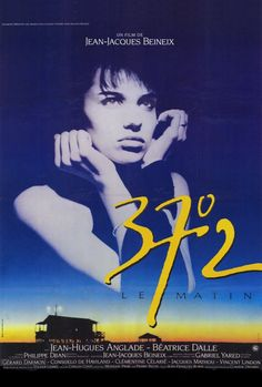 Betty Blue Le Matin by Jean-Jacques Beineix Betty Blue, Movies And Series, Cult Movies, Movies To Watch, Beau Film, Love Film, Love Movie, Janet Leigh, Norman Bates