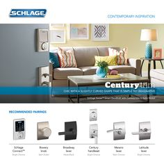 Century Trim: The Schlage Century trim is chic, with a slightly curved shape that is simple yet imaginative.  The Century trim is a Mid-Century Modern design, characterized by homes built between 1945 and 1980 and made popular in Southern Californian cities like Santa Monica.