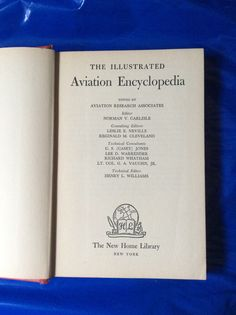 The Illustrated Aviation Encyclopedia, The New Home Library, Copyright 1944 #VintageAviationBooks