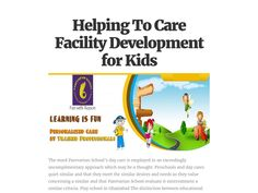 Preschools and day cares quiet similar and that they meet the similar desires and needs as they value concerning a similar and that Parevartan School evaluate it mistreatment a similar criteria.