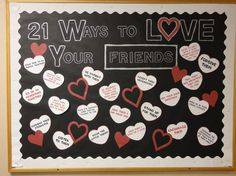28 ways to love your friends - February Bulletin Board idea Counseling Bulletin Boards, College Bulletin Boards, Bulletin Board Display, February Bulletin Boards, Valentines Day Bulletin Board, Ra Bulletins, Bullentin Boards, Resident Assistant, Classroom Decor