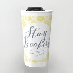 Stay Bookish vintage yellow background Travel Mug