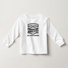 Financial Analyst Just Like My Grandpa Toddler T Shirt, Hoodie Sweatshirt
