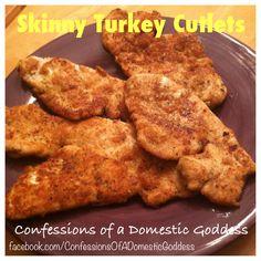 Skinny Turkey Cutlets Ww Recipes, Low Calorie Recipes, Whole 30 Recipes, Cooking Recipes, Cutlets Recipes, Healthy Cooking, Healthy Menu, Healthy Recipes, Recipes