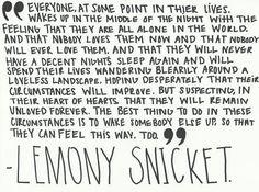 lemony snicket. perfect.