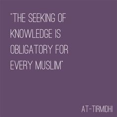 Prophet Muhammad ﷺ on Seeking Knowledge