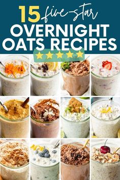 Simplify your morning by learning how to make overnight oats! We have 15 easy overnight oatmeal recipes that make for a delicious, nourishing breakfast.