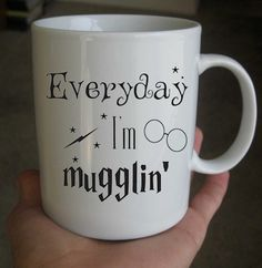 Everyday I'm Mugglin' Mug, Harry Potter Mug,11 oz. Coffee Mug measures 9,5 cm. tall and 8,2 cm by MUGiberkah on Etsy https://www.etsy.com/listing/217664681/everyday-im-mugglin-mug-harry-potter