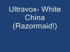 Ultravox- White China (Razormaid!)