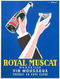Royal Muscat - Marseille by Villemot, Bernard | Vintage Posters at International Poster Gallery