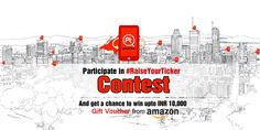 ‪#‎RaiseYourTicker‬ ‪#‎Contest‬ Participate in #RaiseYourTicker contest and get a chance to win INR 10,000/- voucher from Amazon India. To raise your ticker Download Posticker App here:  http://bit.ly/1SSiTAA