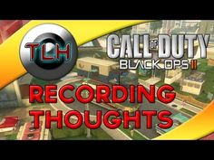 BLACK OPS 2 : Recording Thoughts ! (Gameplay/Commentary)