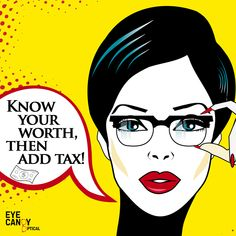 "Share Eye Candy's wisdom quote of the day... ""Know Your Worth, Then Add Tax!"" ...Get the glasses you always wanted, see great, and look even better!  😊  Eye Candy Optical Cleveland (440) 250-9191 www.eye-candy-optical.com"