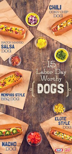 15 Labor Day Worthy Dogs - Looking for a way to dress up juicy hot dogs beyond the basics for a Labor Day BBQ? Click to check out the tasty combos we came up with!