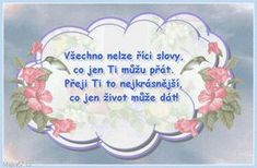 Přání k narozeninám Place Cards, Place Card Holders, Personalized Items, Quotes, Heart Gif, Text Posts, Quotations, Quote, Shut Up Quotes