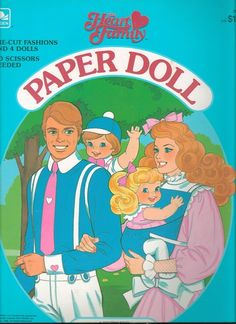 Heart Family Paper Dolls. Childhood 1980s - 1990s... I ♡d Paper Dolls