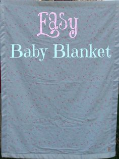 Gift Giving :: How To Make A Baby Blanket - Sweet Pea